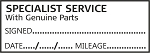 SPECIALIST SERVICE WITH GENUINE PARTS  - Garage / Mechanic Service Book Stamp