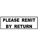 PLEASE REMIT BY RETURN Stamp - 46x16mm - Self Inking - Ready Made - Max 2