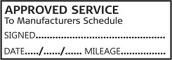 APPROVED SERVICE TO MANUFACTURERS SCHEDULE - Garage / Mechanic Service Book Stamp